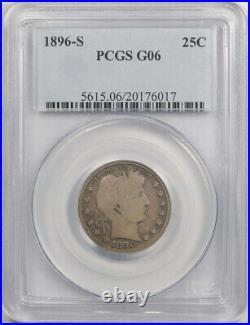 1896 S 25C Barber Quarter PCGS G 6 Good to Very Good Key Date Original